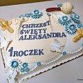 Torcik dla Aleksandra #chrzest #chrzciny #Aleksander #PierwszyRoczek #tort