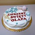 Chrzest małego Olafa !!! #chrzciny #tort #torty #narodziny